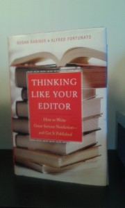 """Thinking Like Your Editor"" by Susan Rabiner  and Alfred Fortunato"