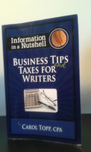"""Business Tips and Taxes for Writers"" by Carol Topp, CPA"